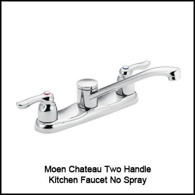 Moen Chateau Two Handle Kitchen Faucet No Spray